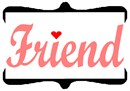 "The profound word ""friend"" in a cursive font."